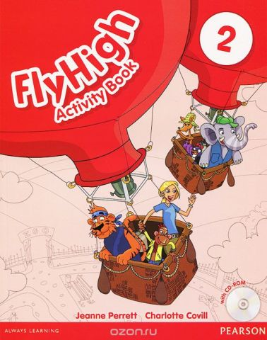Fly High: Level 2: Activity Book  (+ CD-ROM)