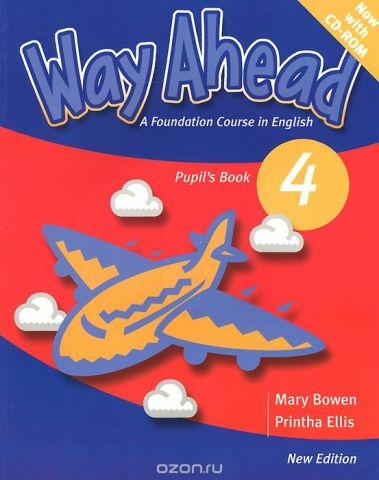 Way Ahead: Level 4: Pupil's book (+ CD-ROM)