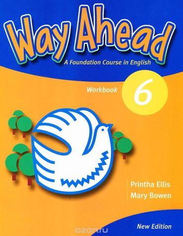 Way Ahead 6: Workbook