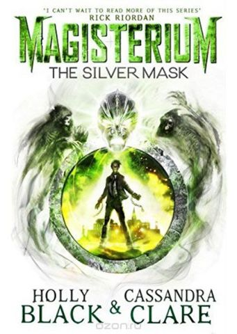 Magisterium. The Silver Mask