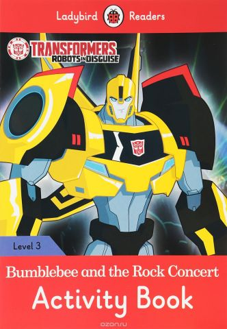 Transformers: Bumblebee and the Rock Concert: Activity Book: Level 3